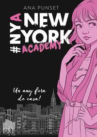 NEW YORK ACADEMY 1 - UN ANY FORA DE CASA!