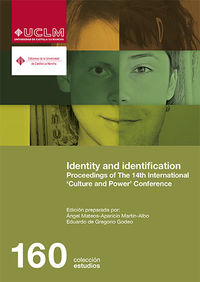 identity and identification - proceedings of the 14th international culture and power conference - Angel Mateos-Aparicio Martin-Albo