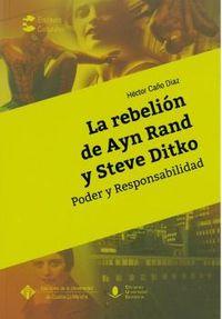 REBELION DE AYN RAND Y STEVE DITKO, LA