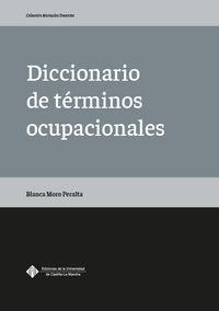 Diccionario De Terminos Ocupacionales - Blanca Moro Peralta