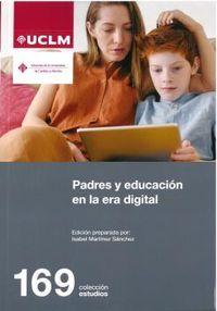 padres y educacion en la era digital - Isabel Martinez Sanchez