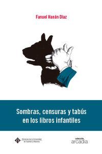 SOMBRAS, CENSURAS Y TABUS EN LOS LIBROS INFANTILES