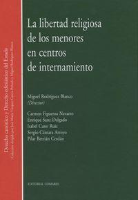 LIBERTAD RELIGIOSA DE LOS MENORES EN CENTROS DE INTERNAMIENTO