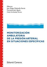 MONITORIZACION AMBULATORIA DE LA PRESION ARTERIAL EN SITUACIONES ESPECIFICAS