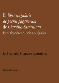 LIDER SINGULARIS DE POENIS PAGANORUM DE CLAUDIUS SATURNINUS, EL - IDENTIFICACION