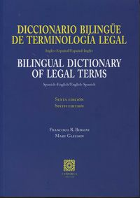 DICCIONARIO BILINGUE DE TERMINOLOGIA LEGAL = BILINGUAL DICTIONARY OF LEGAL TERMS
