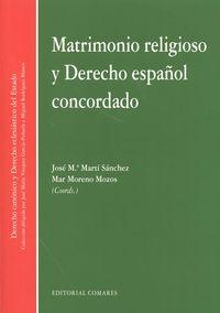 Matrimonio Religioso Y Derecho Español Concordado - Jose Maria Marti Sanchez / [ET AL. ]