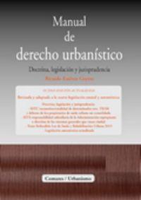 Manual De Derecho Urbanistico - Ricardo Estevez Goytre