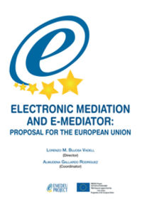 ELECTRONIC MEDIATION AND E-MEDIATOR - PROPOSAL FOR THE EUROPEAN UNION