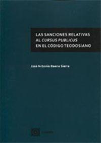 La sanciones relativas al cursus publicos en el codigo teodosiano - Jose Antonio Baena Sierra