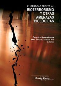 DERECHO FRENTE AL BIOTERRORISMO Y OTRAS AMENAZAS BIOLOGICAS