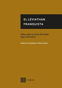 El leviathan franquista - Federico Fernandez-Crehuet Lopez