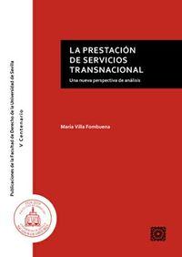 PRESTACION DE SERVICIOS TRANSNACIONAL, LA - UNA NUEVA PERSPECTIVA DE ANALISIS