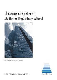 COMERCIO EXTERIOR, EL - MEDIACION LINGEISTICA Y CULTURAL