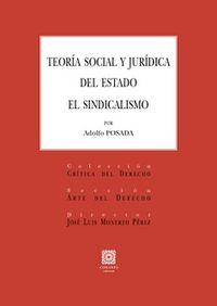 TEORIA SOCIAL Y JURIDICA DEL ESTADO - EL SINDICALISMO