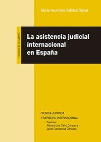 ASISTENCIA JUDICIAL INTERNACIONAL EN ESPAÑA