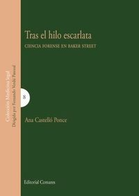 TRAS EL HILO ESCARLATA - CIENCIAS FORENSES EN BAKER STREET