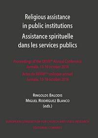 RELIGIOUS ASSISTANCE IN PUBLIC INSTITUTIONS ASSISTANCE SPIRITUELLE DANS LES SERVICES PUBLICS