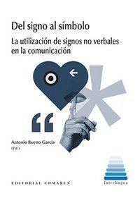 DEL SIGNO AL SIMBOLO - LA UTILIZACION DE SIGNOS NO VERBALES EN LA COMUNICACION