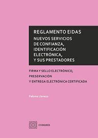 REGLAMENTO EIDAS - NUEVOS SERVICIOS DE CONFIANZA, IDENTIFICACION ELECTRONICA, Y SUS PRESTADORES - FIRMA Y SELLO