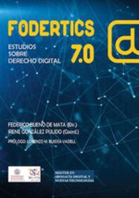 FODERTICS 7.0 - ESTUDIOS SOBRE DERECHO DIGITAL