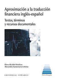 APROXIMACION A LA TRADUCCION FINANCIERA INGLES-ESPAÑOL - TEXTOS, TERMINOS Y RECURSOS DOCUMENTALES