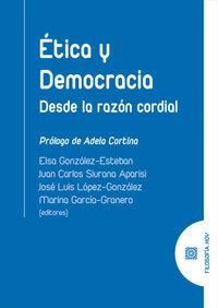 ETICA Y DEMOCRACIA - DESDE LA RAZON CORDIAL