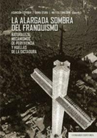 ALARGADA SOMBRA DEL FRANQUISMO, LA (+CD)
