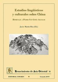 Estudios Linguisticos Y Culturales Sobre China - Javier Martin Rios