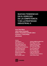 NUEVAS TENDENCIAS EN EL DERECHO DE LA COMPETENCIA Y DE LA PROPIEDAD INDUSTRIAL II