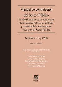 MANUAL DE CONTRATACION DEL SECTOR PUBLICO 2019 - ESTUDIO SISTEMATICO DE LA HACIENDA PUBLICA, LOS CONTRATOS Y CONVENIS DE LA ADMINISTRACION Y DEL RESTO DEL SECTOR PUBLICO