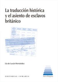 La traduccion historica y el asiento de esclavos britanico - Lia De Luxan Hernandez