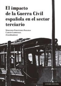 IMPACTO DE LA GUERRA CIVIL ESPAÑOLA EN EL SECTOR TERCIARIO, EL