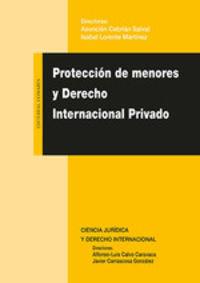 PROTECCION DE MENORES Y DERECHO INTERNACIONAL PRIVADO