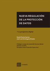 NUEVA REGULACION DE LA PROTECCION DE DATOS - Y SU PERSPECTIVA DIGITAL