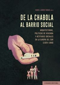 DE LA CHABOLA AL BARRIO SOCIAL