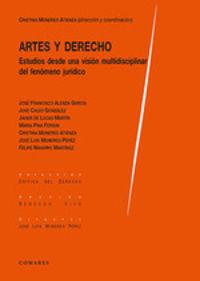 ARTES Y DERECHO - ESTUDIOS DESDE UNA VISION MULTIDISCIPLINAR DEL FENOMENO JURIDICO