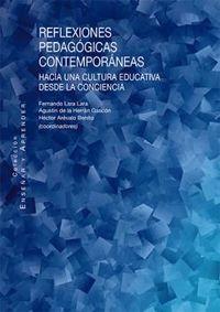 REFLEXIONES PEDAGOGICAS CONTEMPORANEAS - HACIA UNA CULTURA EDUCATIVA DESDE LA CONCIENCIA