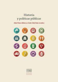 HISTORIA Y POLITICAS PUBLICAS