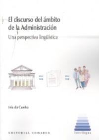 DISCURSO DEL AMBITO DE LA ADMINISTRACION - UNA PERSPECTIVA LINGUISTICA