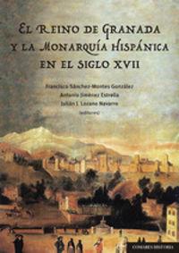 REINO DE GRANADA Y LA MONARQUIA HISPANICA EN EL SIGLO XVII, EL