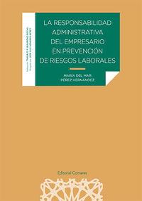 RESPONSABILIDAD ADMINISTRATIVA DEL EMPRESARIO EN PREVENCION DE RIESGOS LABORALES