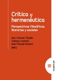 CRITICA Y HERMENAUTICA - PERSPECTIVAS FILOSOFICAS, LITERARIAS Y SOCIALES