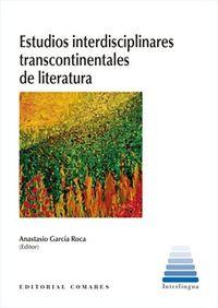 ESTUDIOS INTERDISCIPLINARES TRANSCONTINENTALES DE LITERATURA