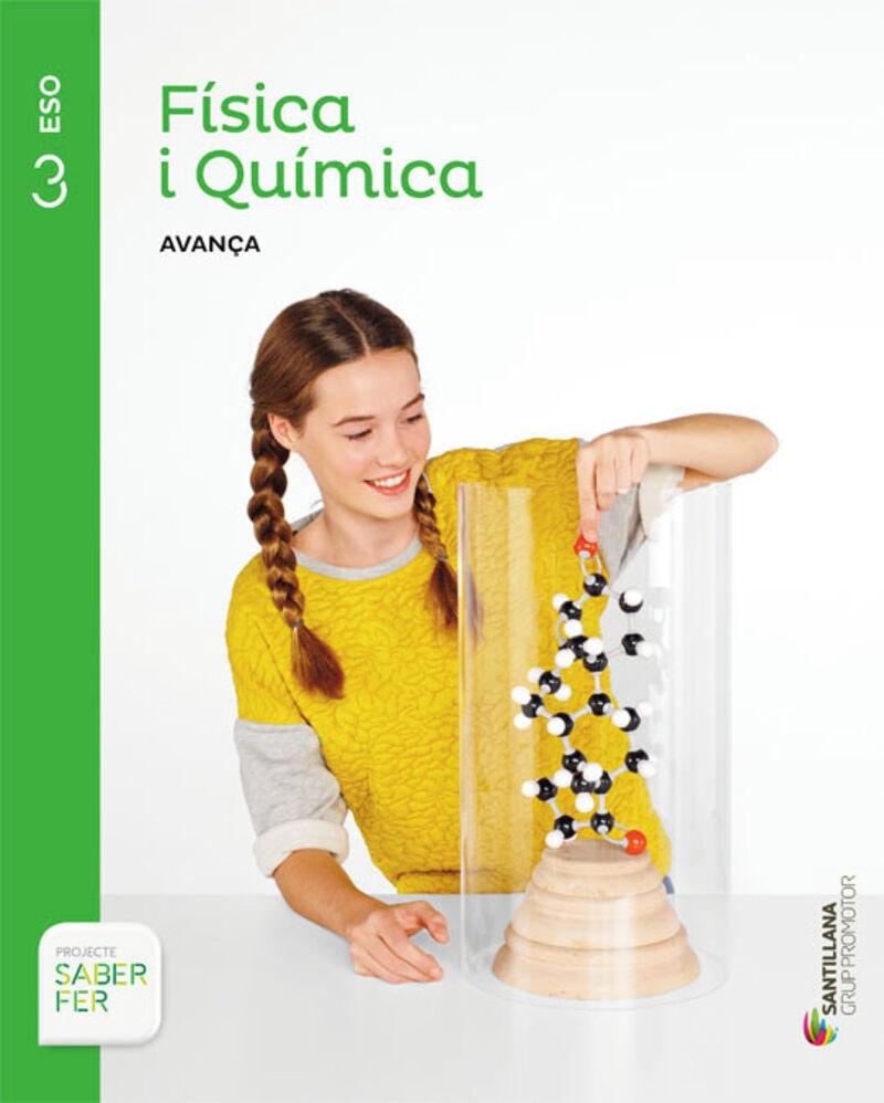 ESO 3 - FISICA I QUIMICA - AVANÇA - SABER FER (CAT)