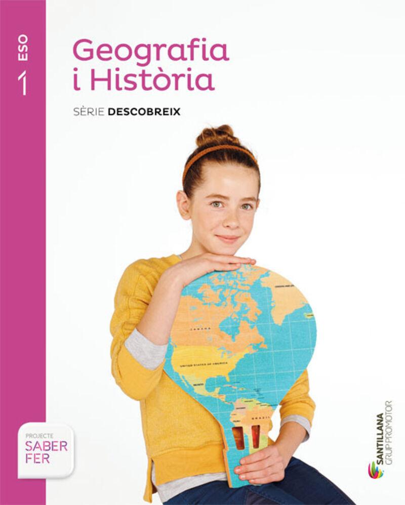 ESO 1 - GEOGRAFIA I HISTORIA (CAT) - DESCOBREIX - SABER FER