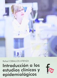 Introduccion A Los Estudios Clinicos Y Epidemiologicos - Rafael Ceballos Atienza