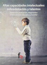 Altas Capacidades Intelectuales: Sobredotacion Y Talentos - Asela Sanchez Aneas