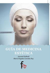 Guia De Medicina Estetica - Jaouad Oulkadi / Maria Angeles Corrale Rey