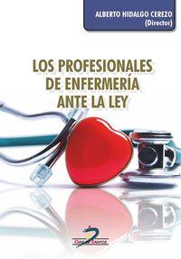 PROFESIONALES DE ENFERMERIA ANTE LA LEY, LOS